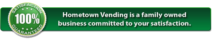 hometown-vending-100-satisfaction-guaranteed